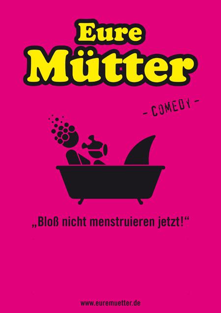 "Eure Mütter – ""Bloß nicht menstruieren jetzt!"" – und das  im Kieler Schloss live"